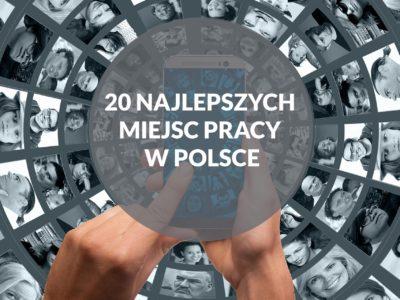 najlepsze miejsca pracy w Polsce